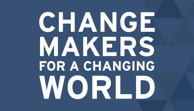 Changemakers for a Changing World