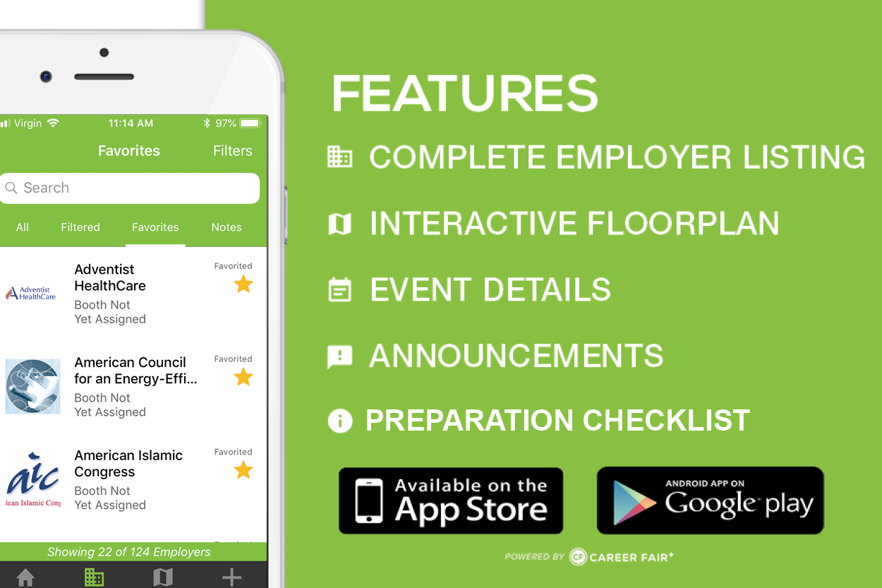 A white iPhone displaying the Career Fair Plus app, showing favorited employers. Features: complete employer list, interactive floor plan, event details, announcements, preparation checklist. Available on the App Store. Android App on Google Play