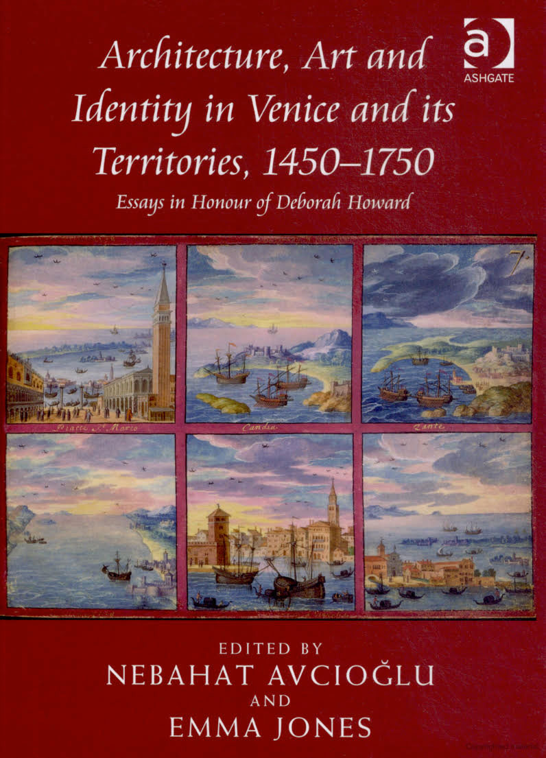 Architecture, Art, and Identity in Venice and its Territories, 1450-1750