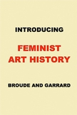 Introducing Feminist Art History