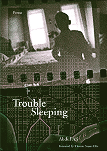 Abdul Ali, Trouble Sleeping