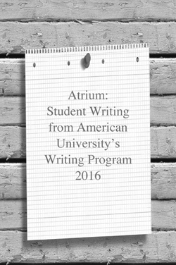 Atrium, Student Writing from American University's Creative Writing Program