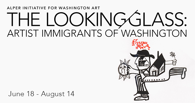 The Looking Glass: Artist Immigrants of Washington