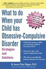 What to Do When Your Child Has Obsessive-Compulsive Disorder book cover