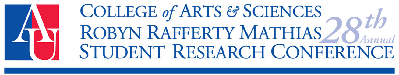 College of Arts & Sciences, 28th Annual Robyn Rafferty Mathias Student Research Conference.