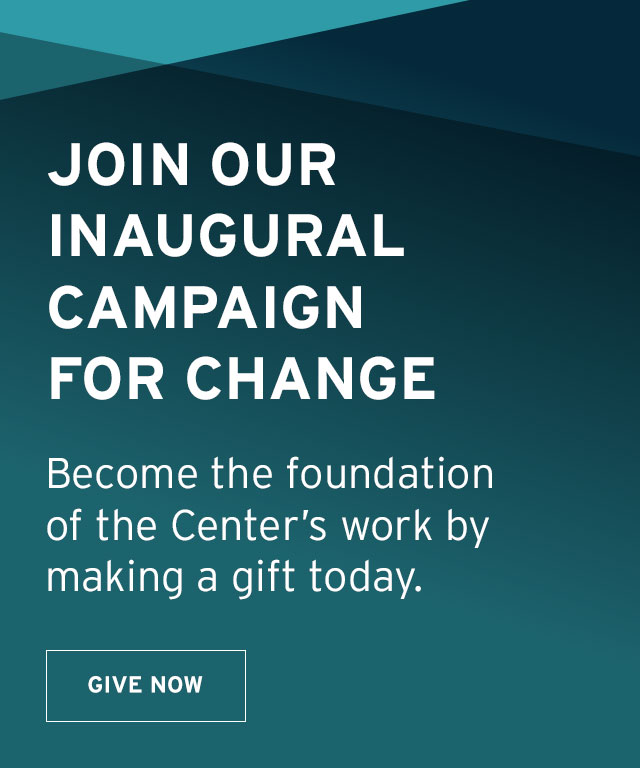 Make a gift today and join our inaugural campaign for change
