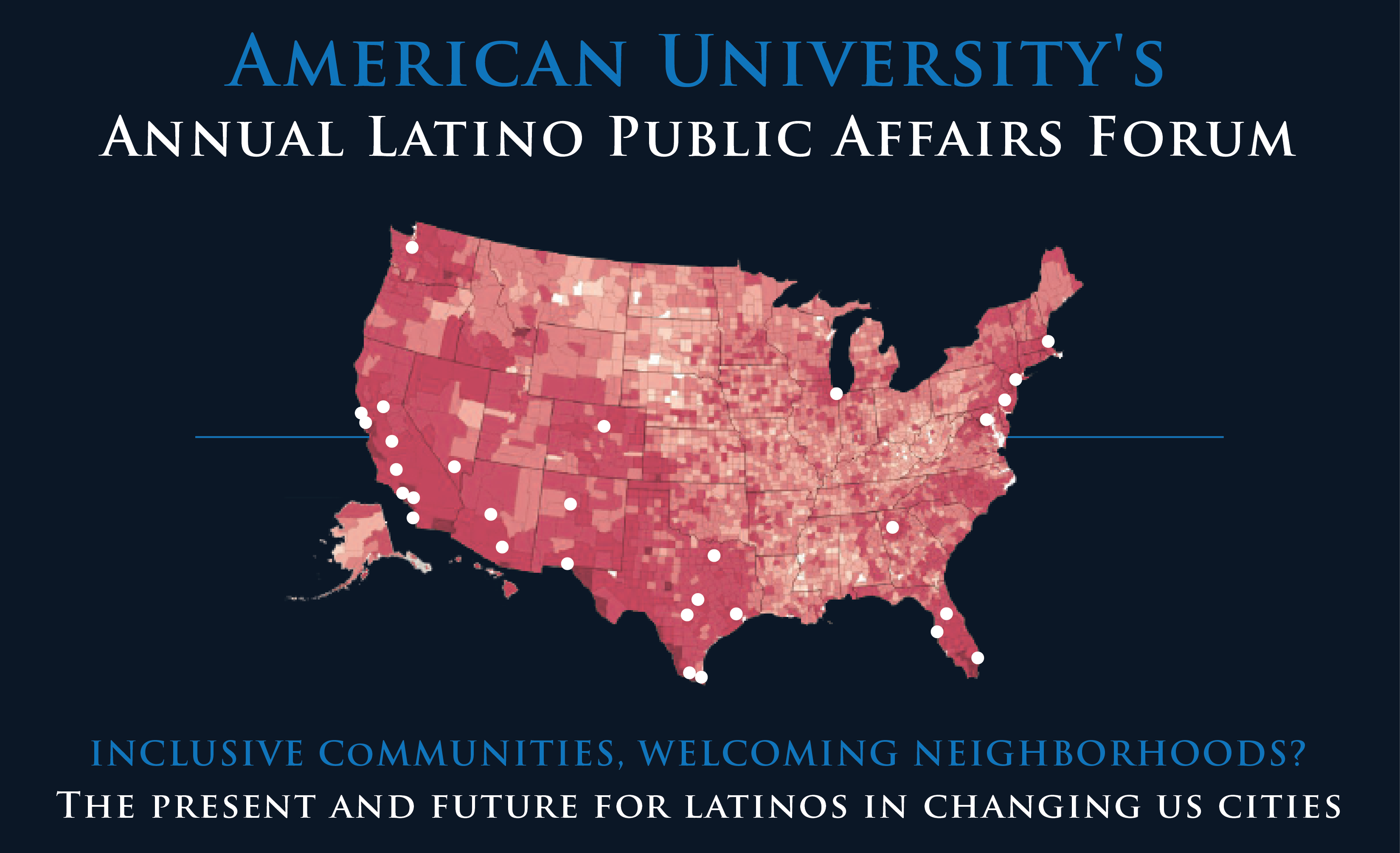 American University's Fifth Annual Latino Public Affairs Forum