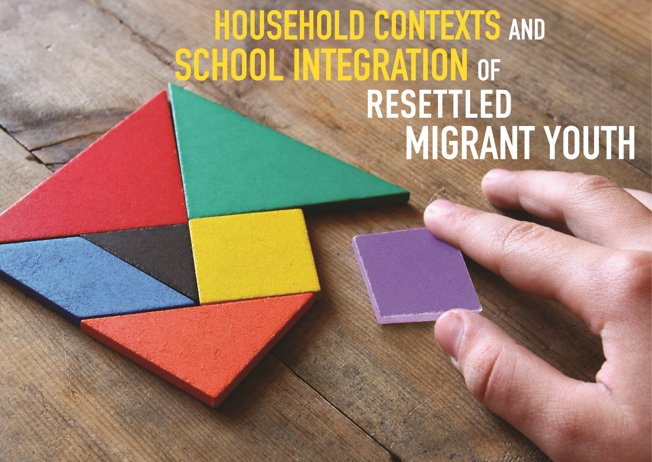 Household Contexts and School Integration of Resettled Migrant Youth