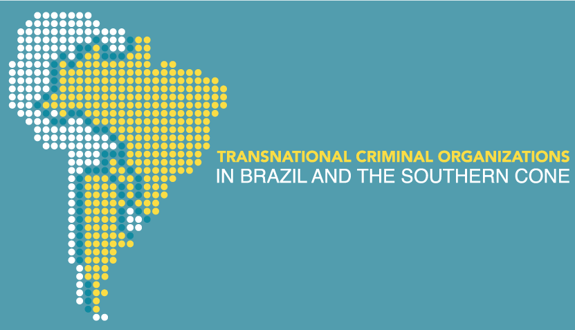 Transnational criminal organizations in Brazil, Argentina and Paraguay