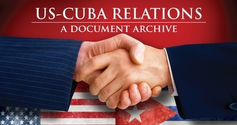 Cuba - US Document Archive