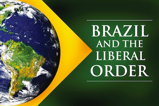 Brazil and Global Liberal Order Main Image