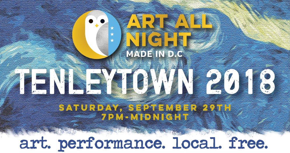 Art All Night, Made in D.C., Tenleytown 2018, Saturday, September 29th, 7 p.m. to Midnight. Art. Performance. Local. Free