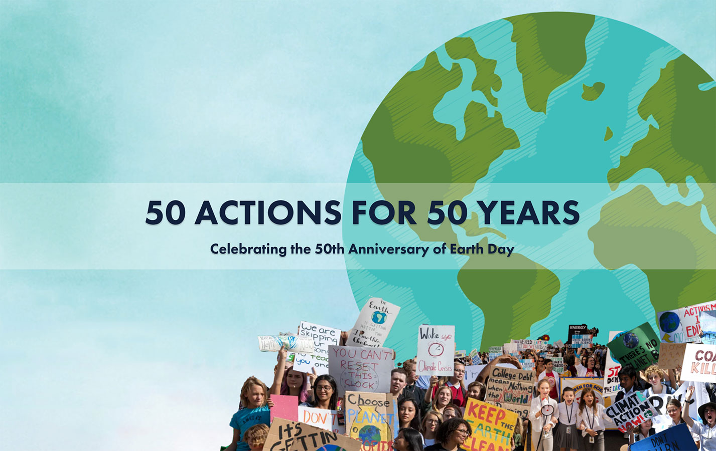 50 Actions for 50 Years: Celebrating the 50th Anniversary of Earth Day