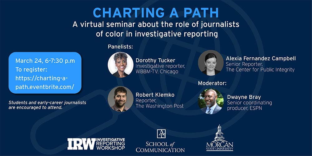Charting a Path: A virtual seminar about the role of journalists of color in investigative reporting