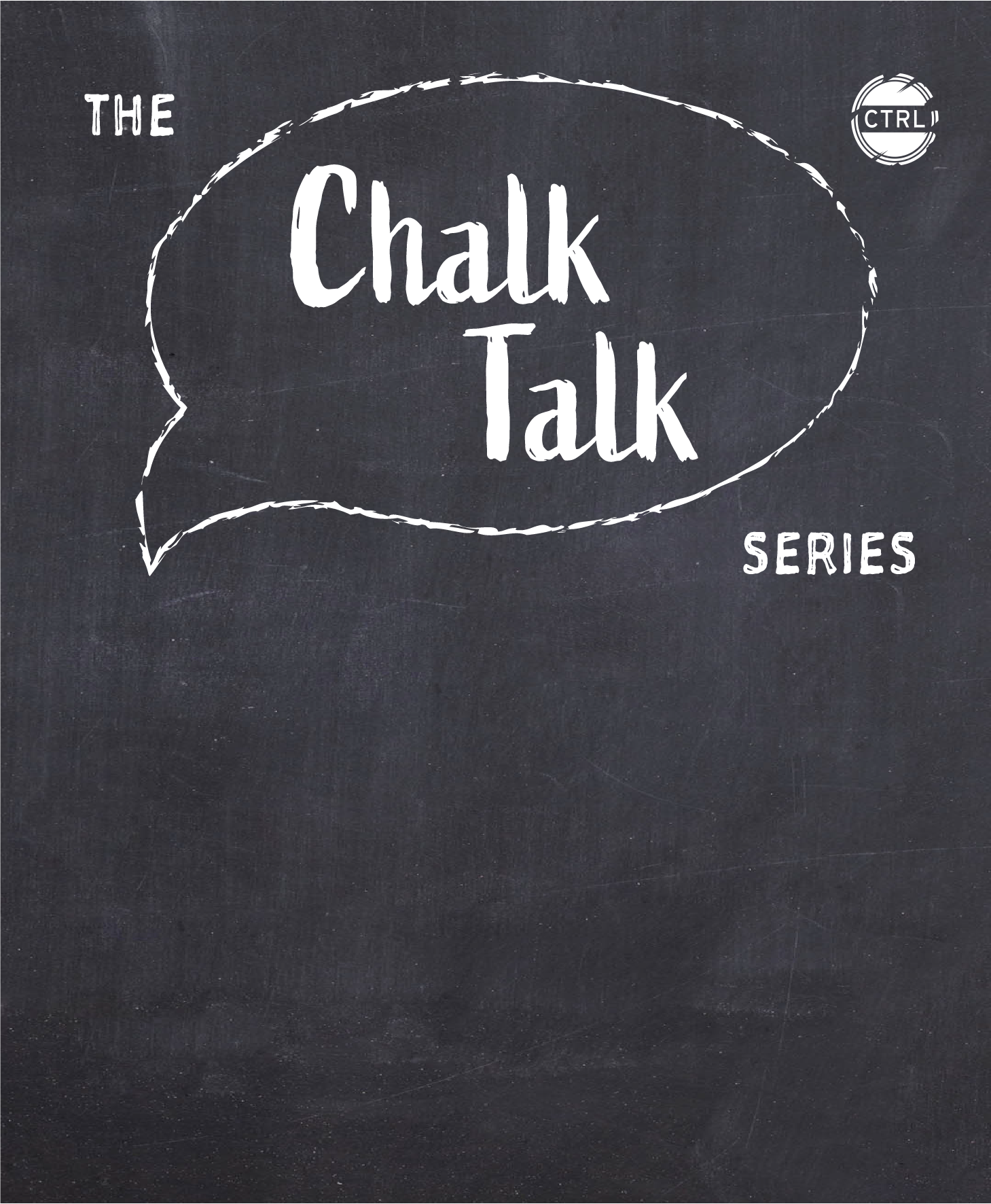 Chalk talk series