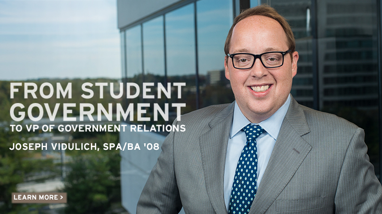 From Student Government to Vice President of Government Relations: Joseph Vidulich, School of Public Affairs, Bachelor of Arts, 2008