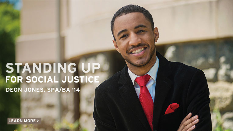 Standing Up For Social Justice: Deon Jones, School of Public Affairs, Bachelor of Arts, 2014