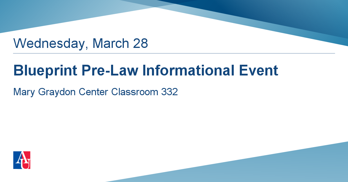 Blueprint pre law informational event wednesday march 28 2018 blueprint pre law informational event wednesday march 28 2018 events american university washington dc malvernweather Gallery