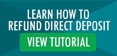 Access Refund Direct Deposit Tutorial Here