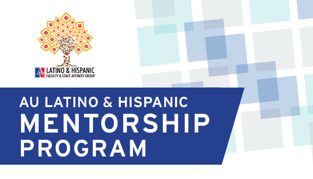AU Latino & Hispanic Mentorship Program
