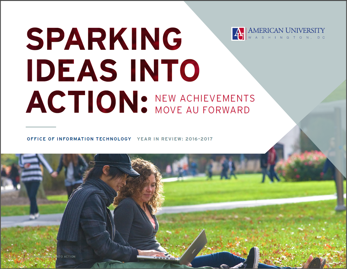 Cover of Sparking Ideas Into Action: New Achievements Move AU Forward, Office of Information Technology, 2016-2017
