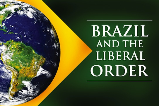 brazil and the liberal order-02