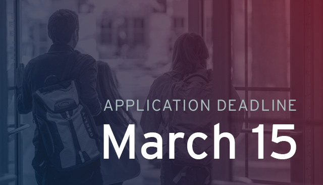 March 15 application deadline