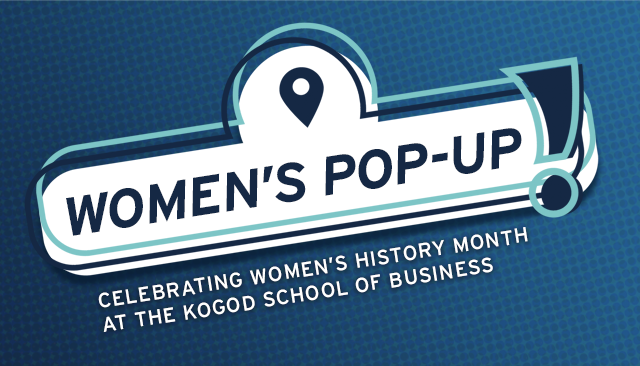 Women's Pop Up: Celebrating Women's History Month at Kogod School of Business