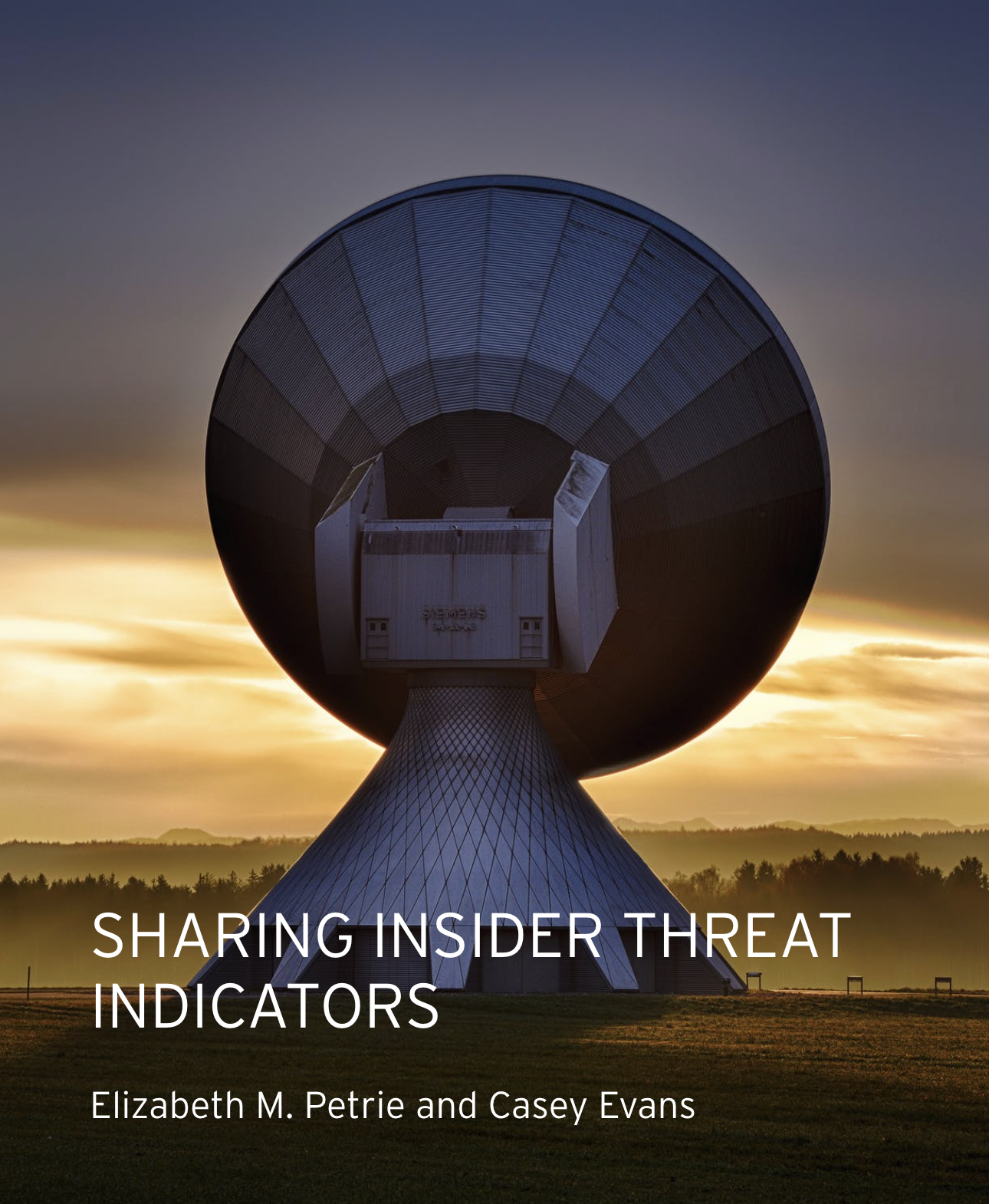 SHARING INSIDER THREAT INDICATORS, by Elizabeth M. Petrie and Casey Evans