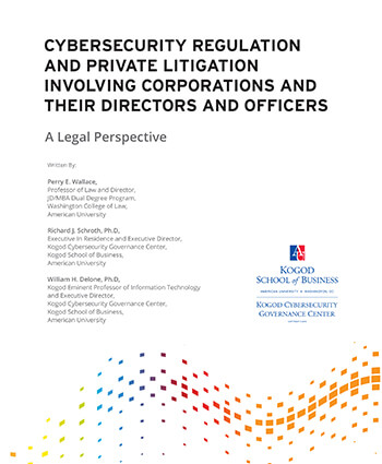 Cybersecurity Regulation And Private Litigation Involving Corporations And Their Directors And Officers