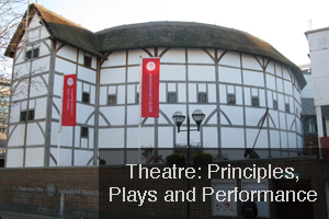 Theatre: Principles Plays and Performance.