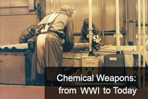 Chemical Weapons: from WWI to Today