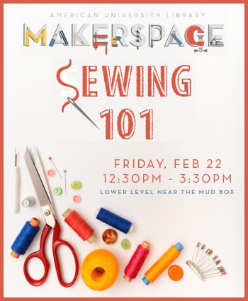 Sewing workshop in the Makerspace, Friday February 22nd from 12:30-3:30