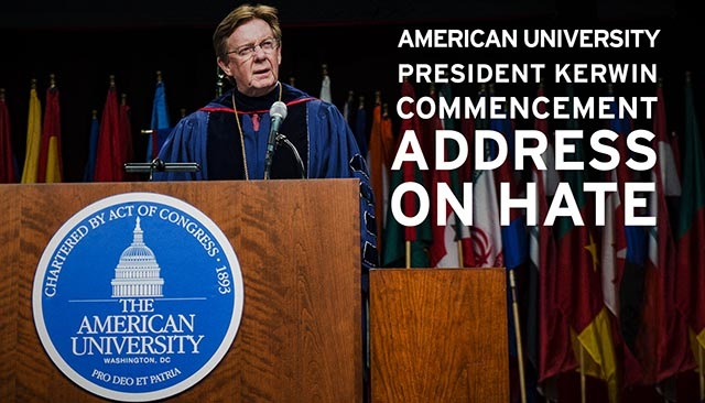 "President Neil Kerwin at the podium. Super imposed text reads ""American University President Kerwin Commencement Address on Hate."""