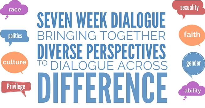 Seven Week dialogue brining together diverse perspectives to dialogue across difference