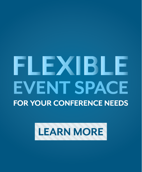 Flexible event space for your conference needs. Learn more