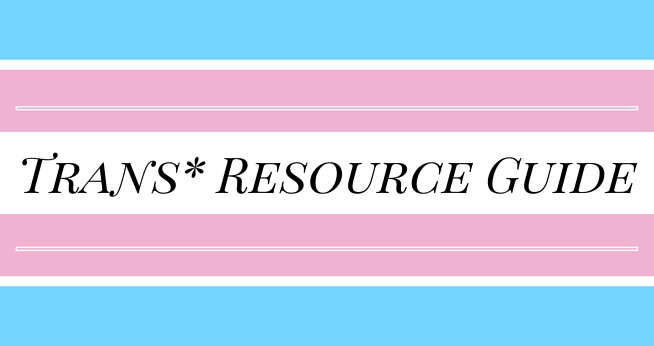 Transgender Resource Guide On & Off Campus