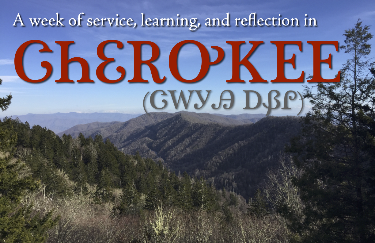 A week of service and reflection in Cherokee