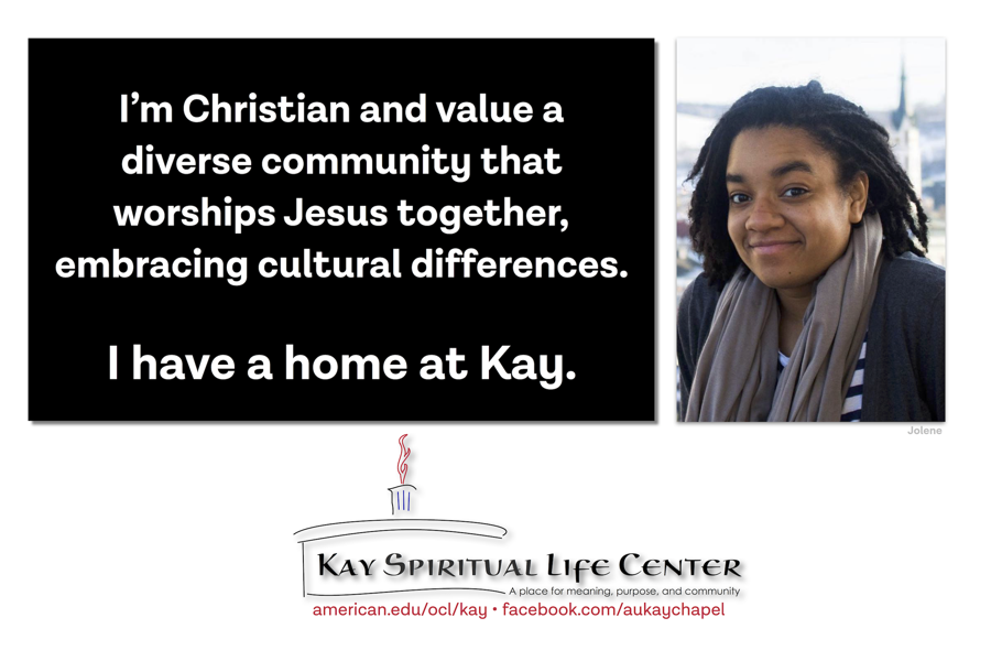 I'm Christian and value a diverse community that worships Jesus together embracing cultural differences. I have a home at Kay.