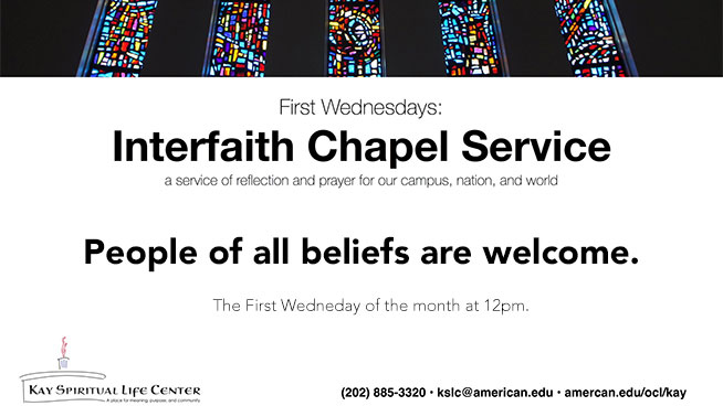The Kay Spiritual Life Center's special Interfaith Service, takes place the first Wednesday every month, 12pm, at Kay.