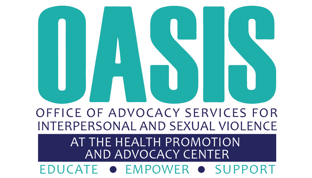 OASIS at the Health Promotion and Advocacy Center. Educate. Empower. Support.