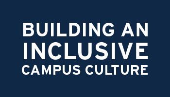 Building an Inclusive Campus Culture