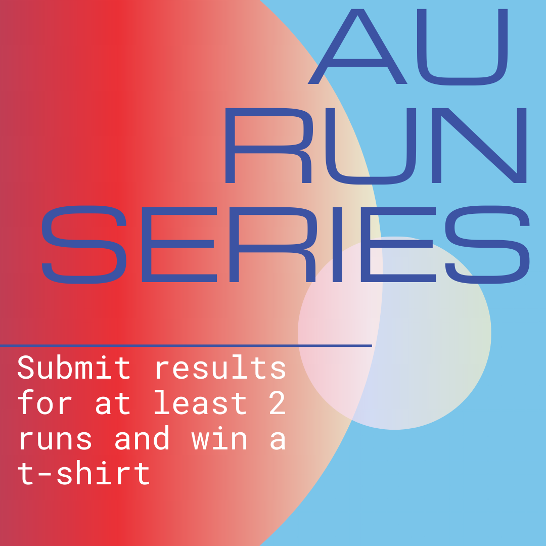 AU Run Series: Submit results for at least 2 runs and win a t-shirt.