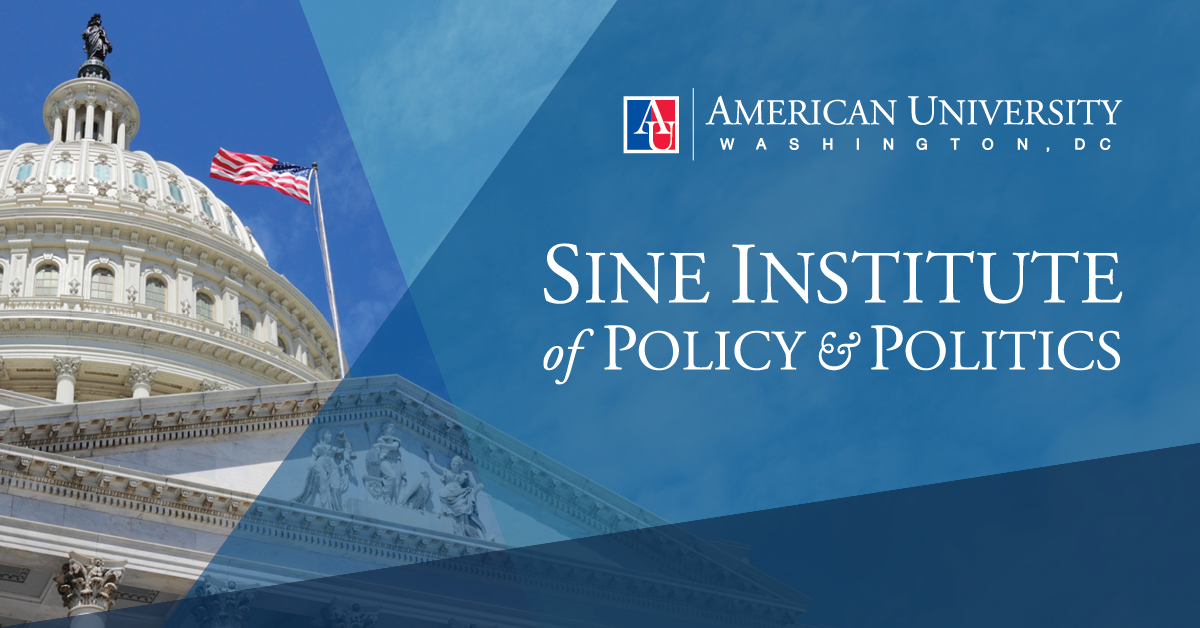 The American University Sine Institute of Policy and Politics in Washington, DC.