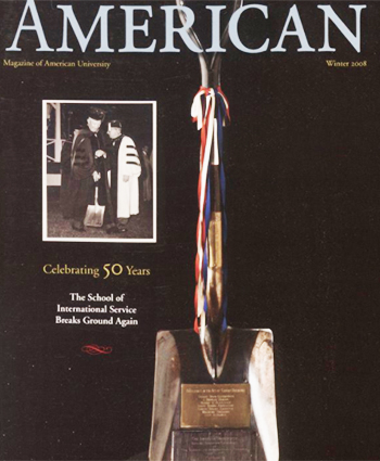 "Cover of ""American Magazine,"" winter 2008 issue, celebrating the 50th anniversary of the school and featuring the shovel used to break ground on the school."