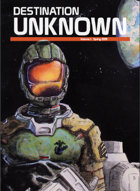 The cover of Destination Unknown, with an illustration of a Marine in a spacesuit.
