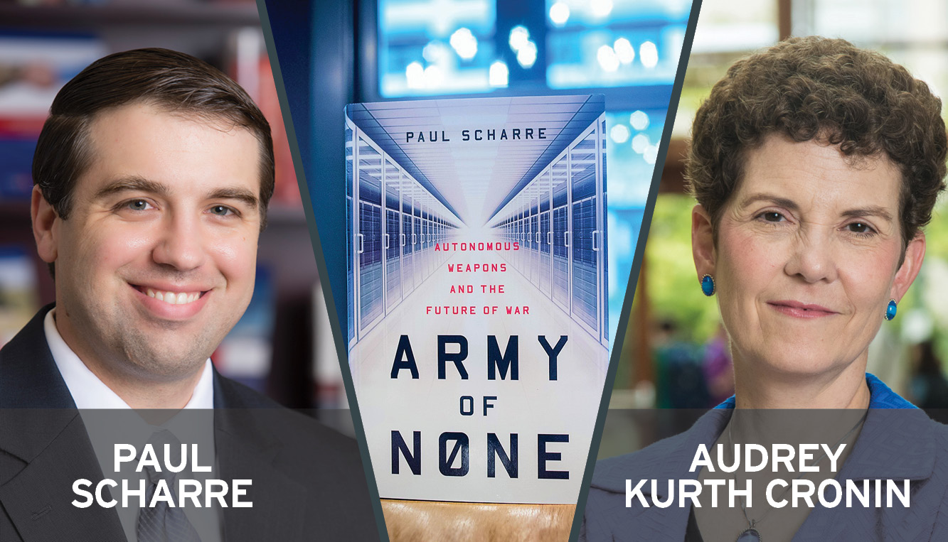 Paul Scharre and Audrey Kurth Cronin flank Scharre's book, Army of None