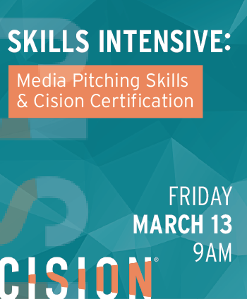 Media Pitching and Cision Certification March 13