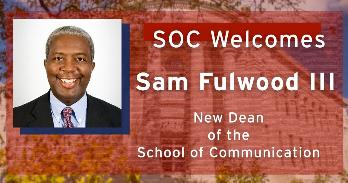 SOC welcomes Sam Fulwood III as dean
