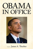 Obama in Office by James A. Thurber